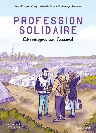 PROFESSION SOLIDAIRE - CHRONIQUES DE L'ACCEUIL