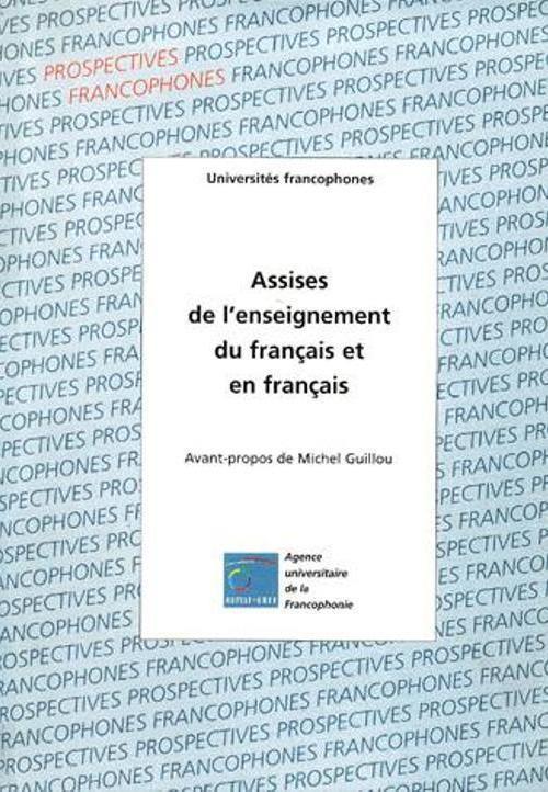 ASSISES DE L ENSEIGNEMENT DU ET EN FRANCAIS