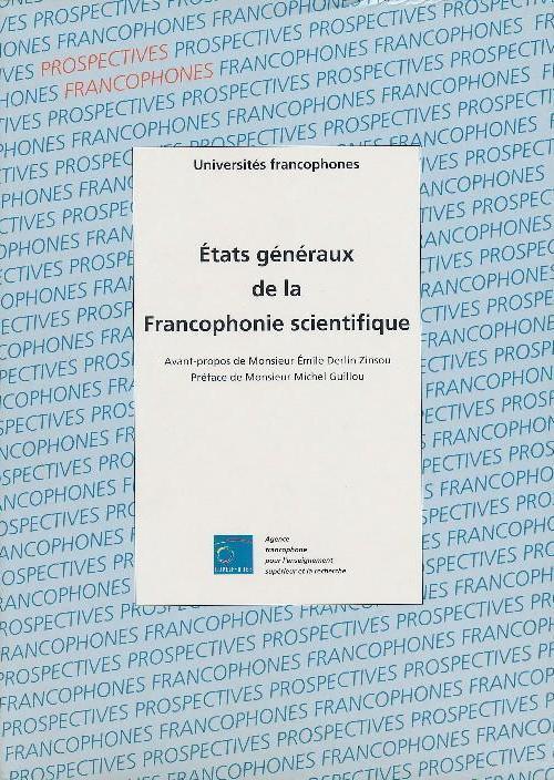 ETATS GENERAUX DE LA FRANCOPHONIE SCIENTIFIQUE