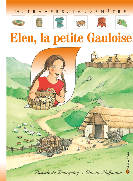 ELEN, LA PETITE GAULOISE
