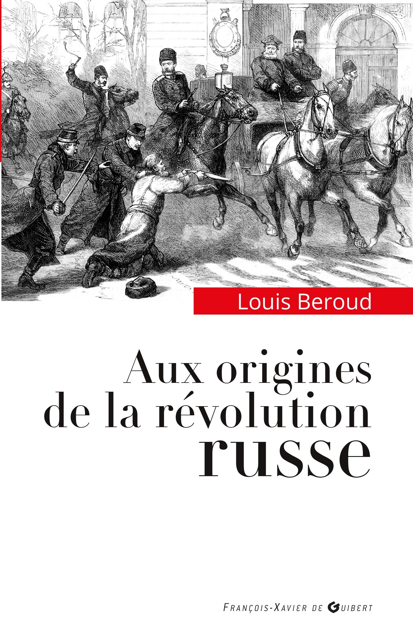 AUX ORIGINES DE LA REVOLUTION RUSSE