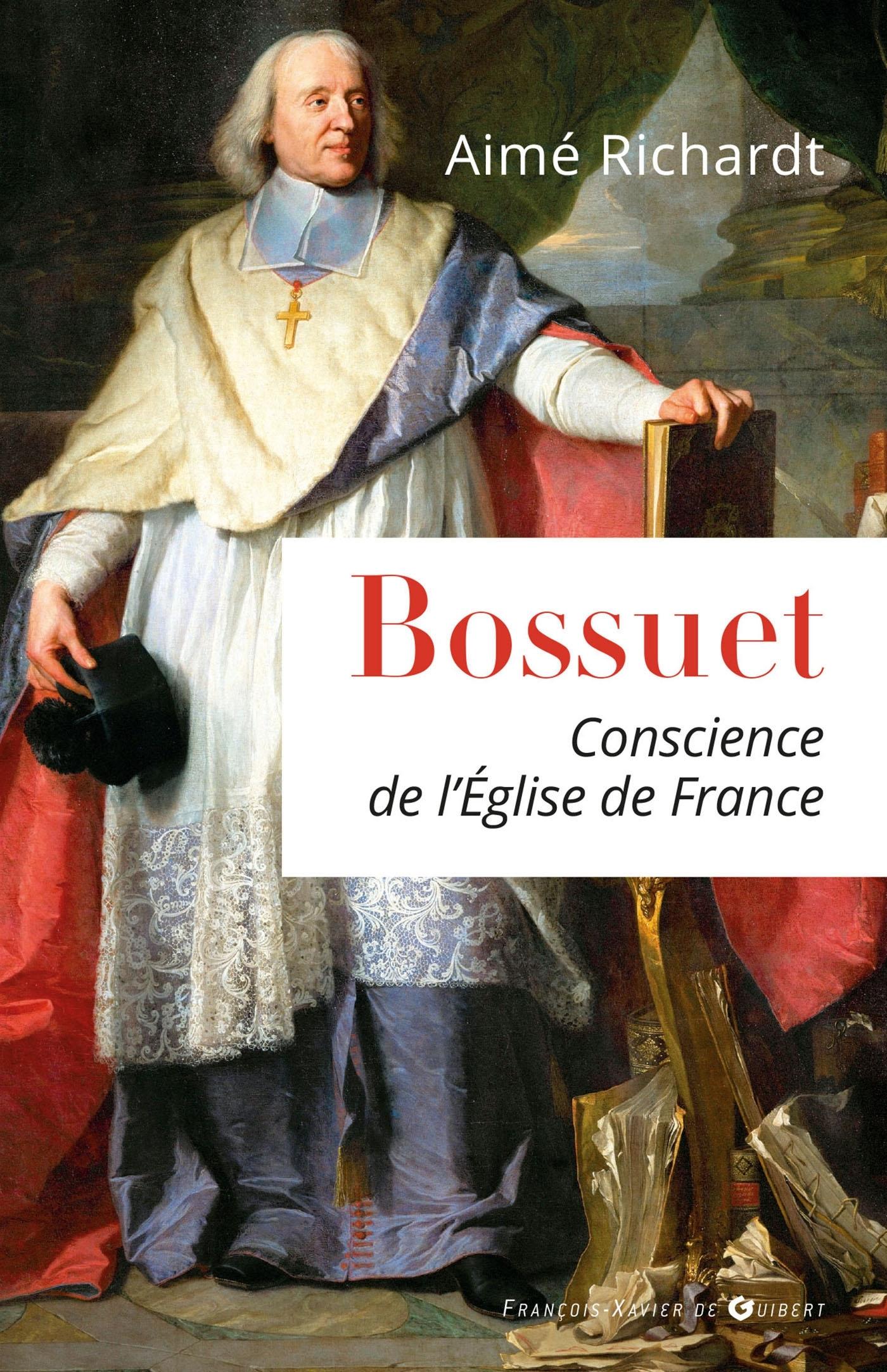 BOSSUET - CONSCIENCE DE L'EGLISE DE FRANCE