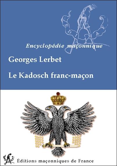 LE KADOSCH FRANC-MACON