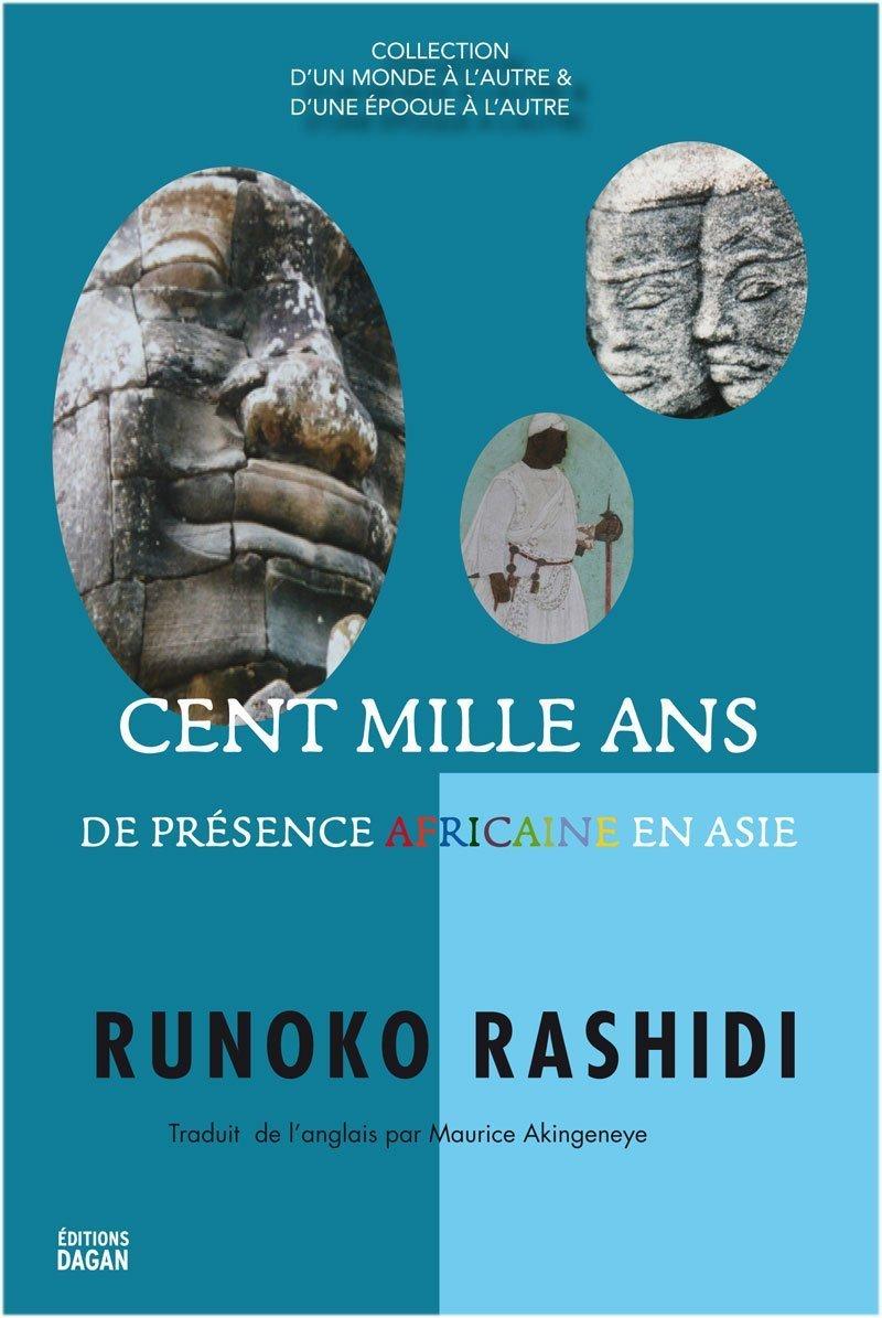 CENT MILLE ANS DE PRESENCE AFRICAINE EN