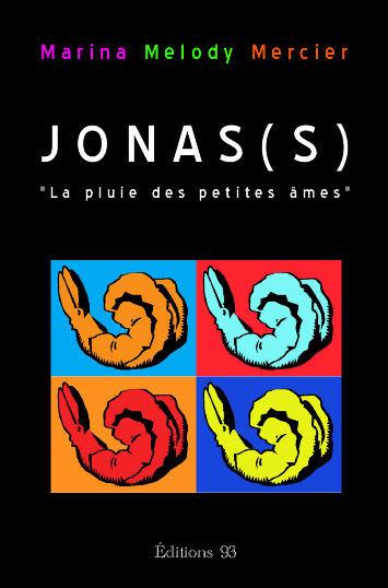 JONASS OU LA PLUIE DES PETITES AMES