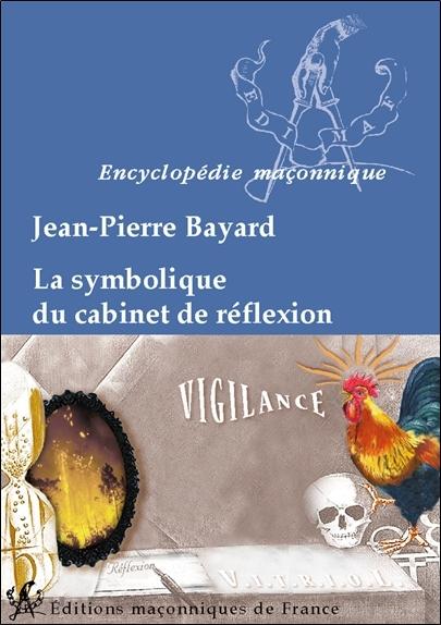 LA SYMBOLIQUE DU CABINET DE REFLEXION