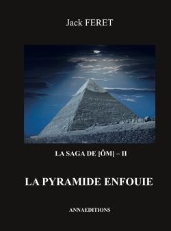 LA SAGA DE [OM] - II - LA PYRAMIDE ENFOUIE