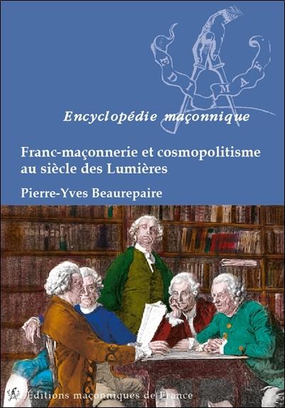 FRANC-MACONNERIE ET COSMOPOLITISME AU SIECLE DES LUMIERES