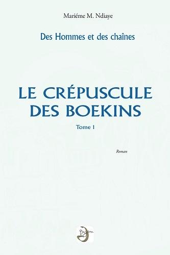 DES HOMMES ET DES CHAINES VOL 1 CREPUSCULE DES BOEKINS