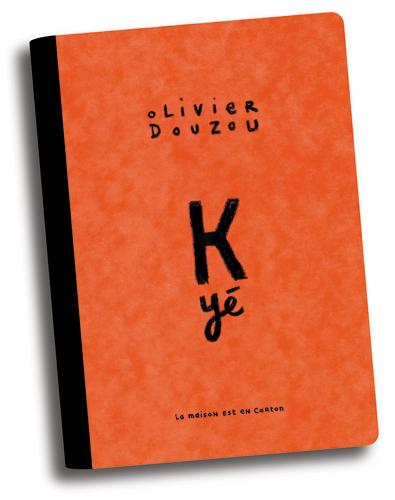K-YE D'OLIVIER DOUZOU