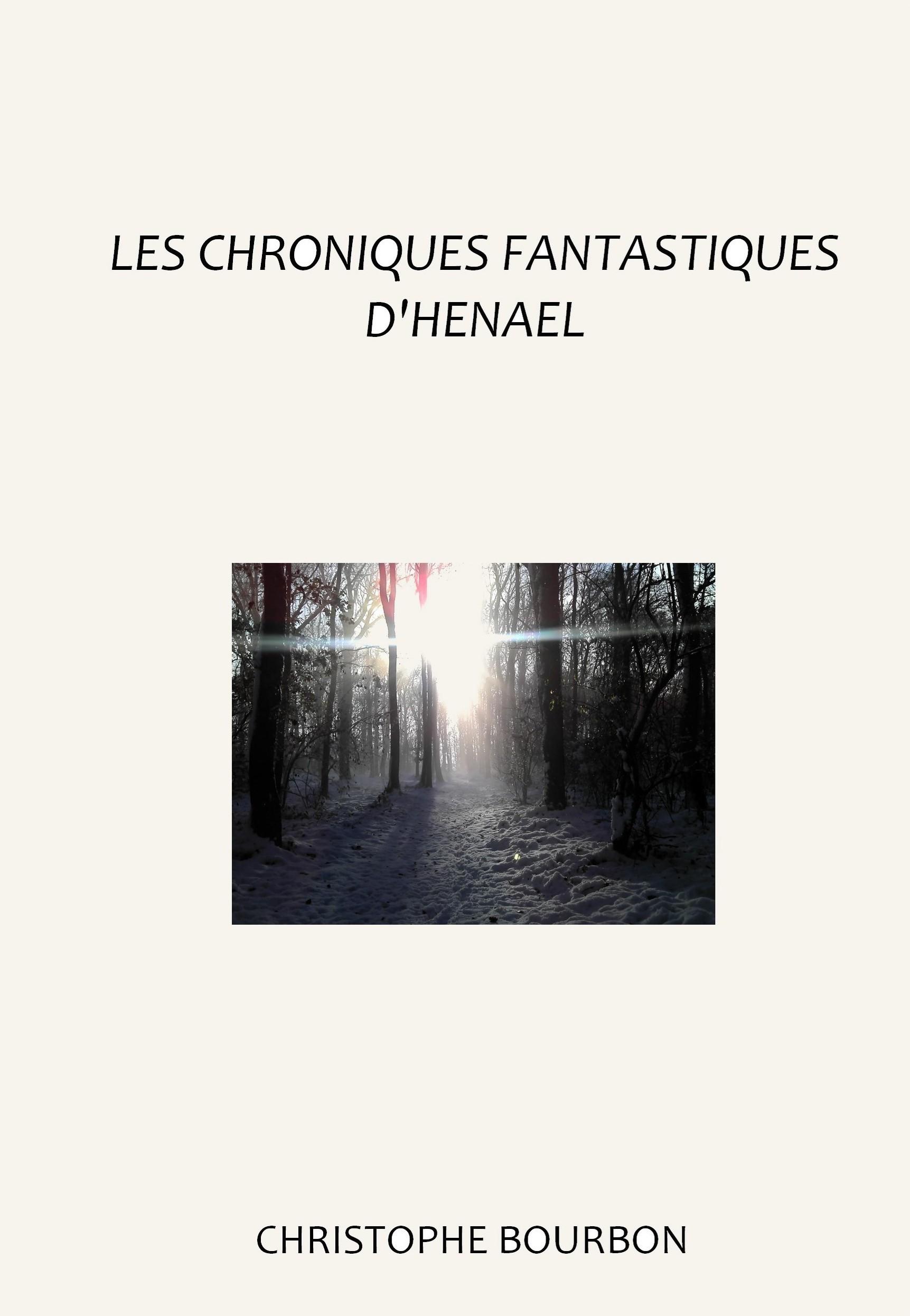 LES CHRONIQUES FANTASTIQUES D'HENAEL