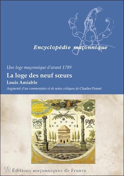 LA LOGE DES NEUF SOEURS - UNE LOGE MACONNIQUE D'AVANT 1789