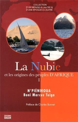LA NUBIE ET LES ORIGINES DES PEUPLES D'AFRIQUE