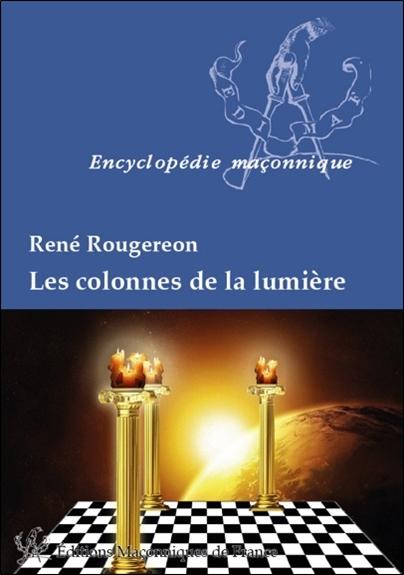 LES COLONNES DE LA LUMIERE
