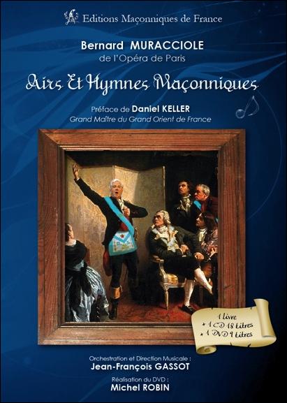 AIRS ET HYMNES MACONNIQUES - LIVRE + CD + DVD