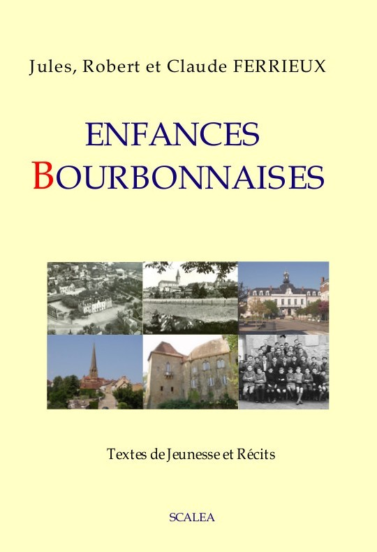 ENFANCES BOURBONNAISES