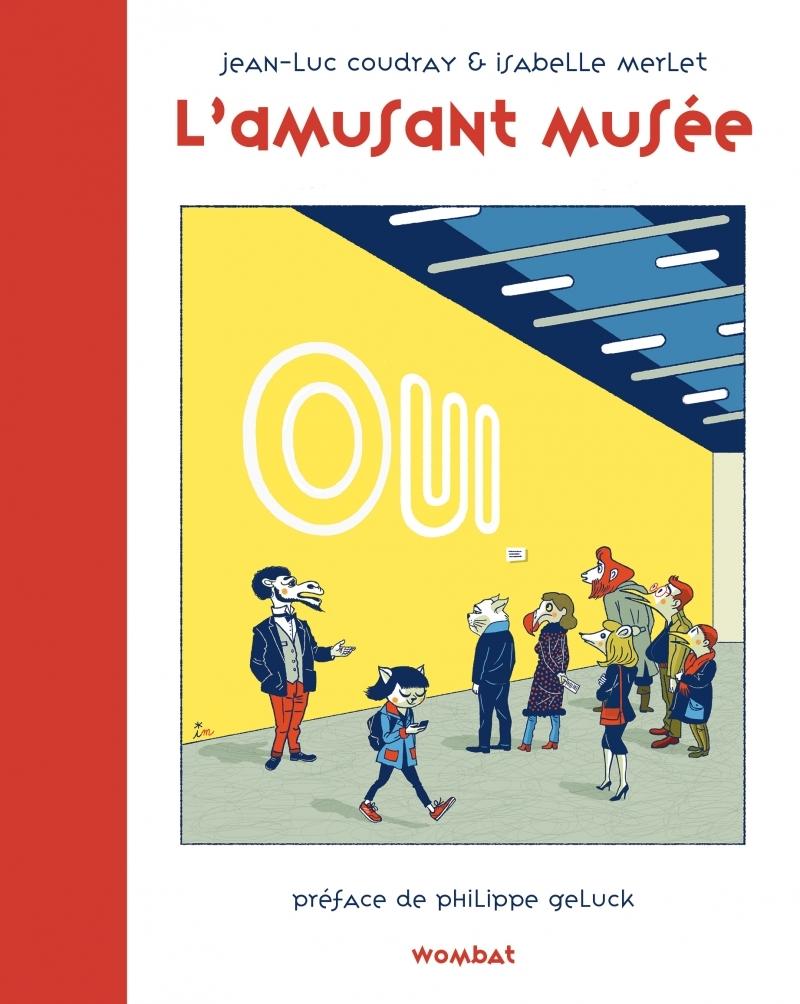 L'AMUSANT MUSEE - OU LE JEU DE L'ART
