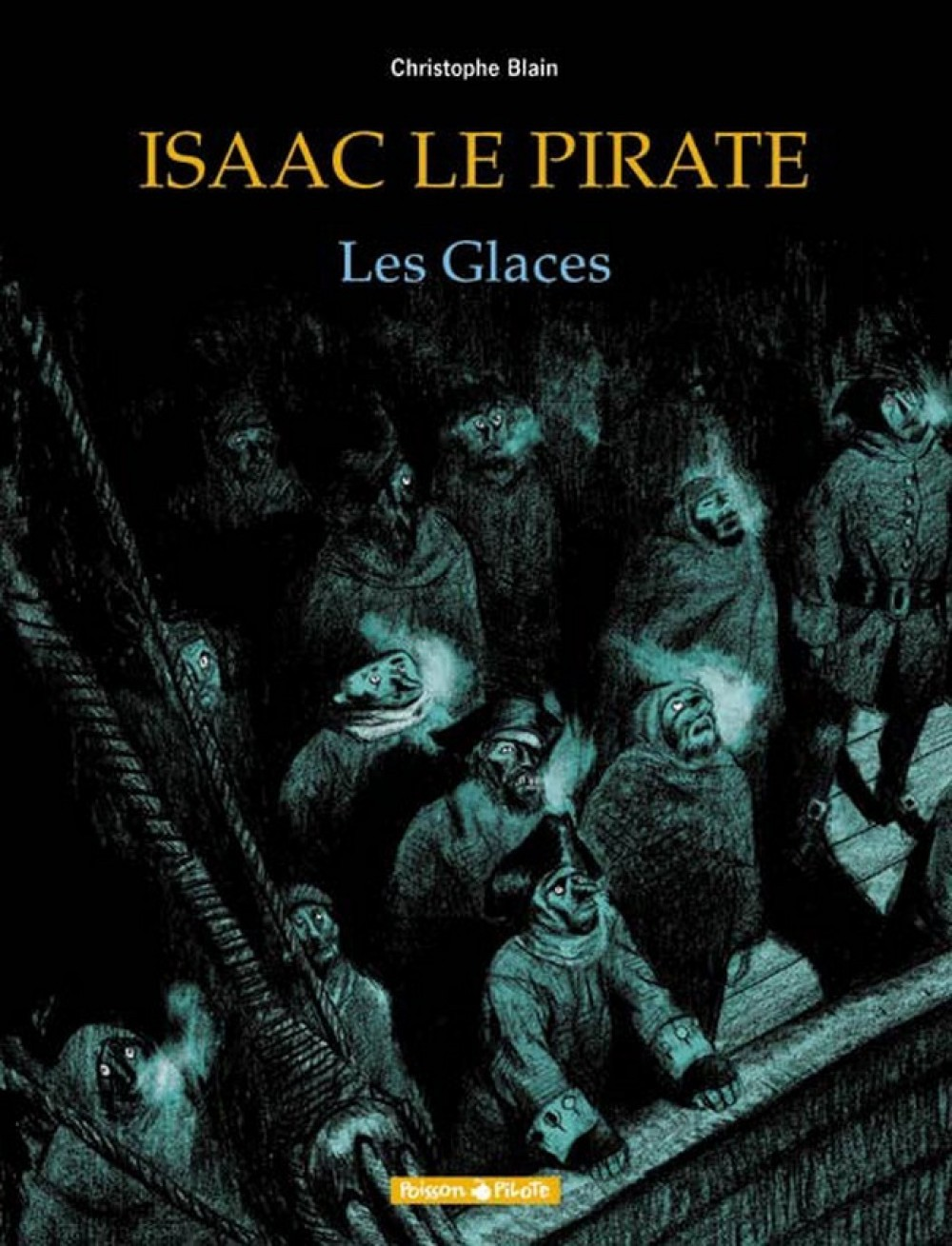 ISAAC LE PIRATE - T2 - LES GLACES
