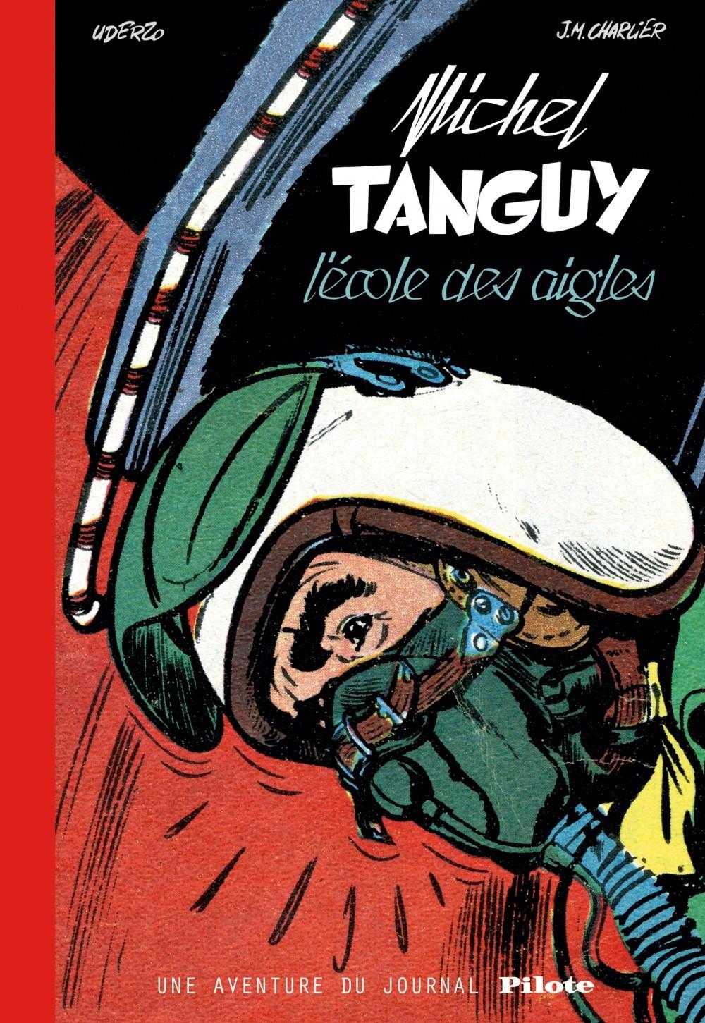 TANGUY ET LAVERDURE (INTEGRALE - LES AVENTURES DE TANGUY ET LAVERDURE - INTEGRALES - TOME  - TANGUY