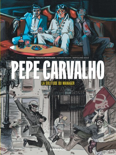 PEPE CARVALHO - T02 - PEPE CARVALHO - LA SOLITUDE DU MANAGER