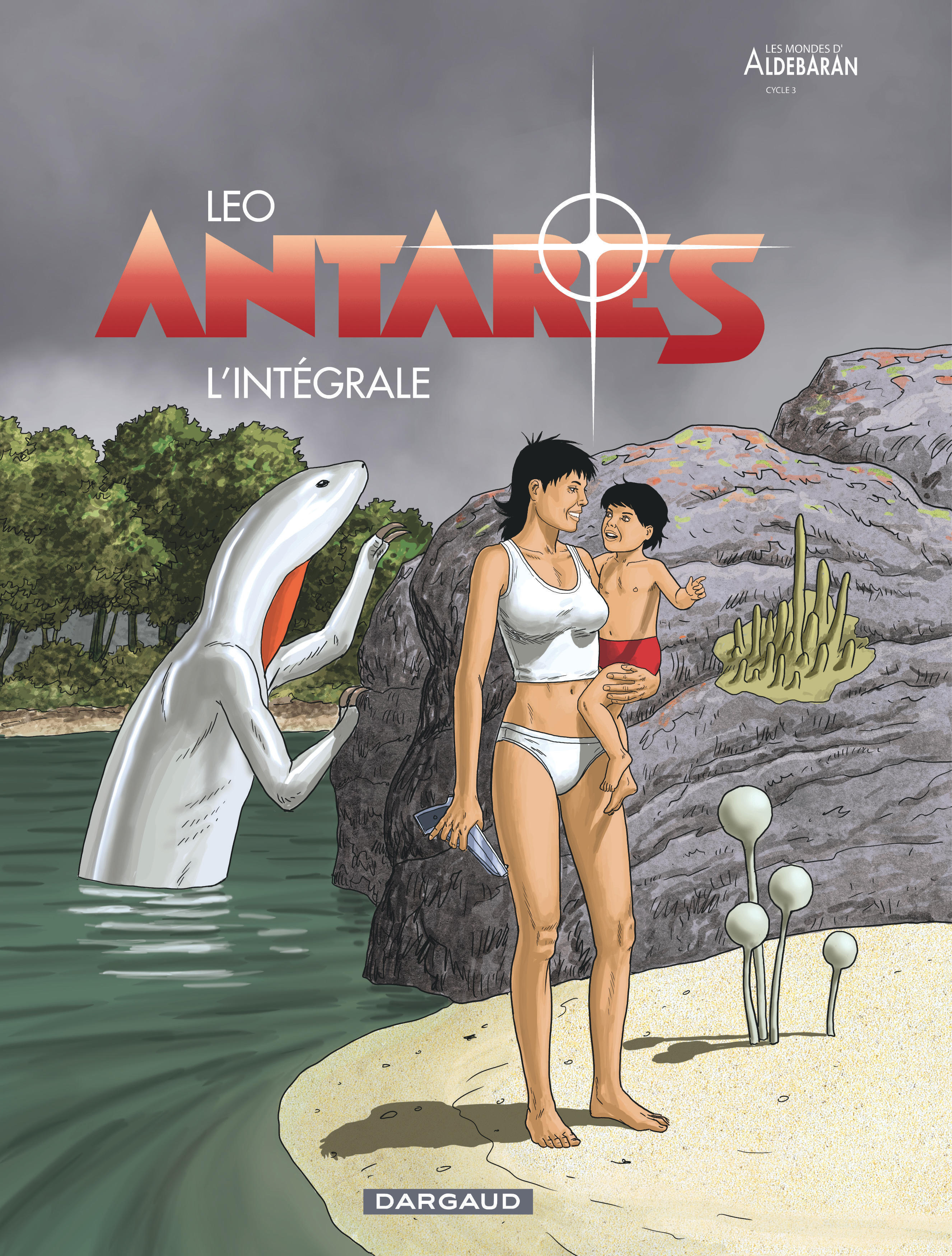 ANTARES - INTEGRALE - TOME 0 - ANTARES - INTEGRALE