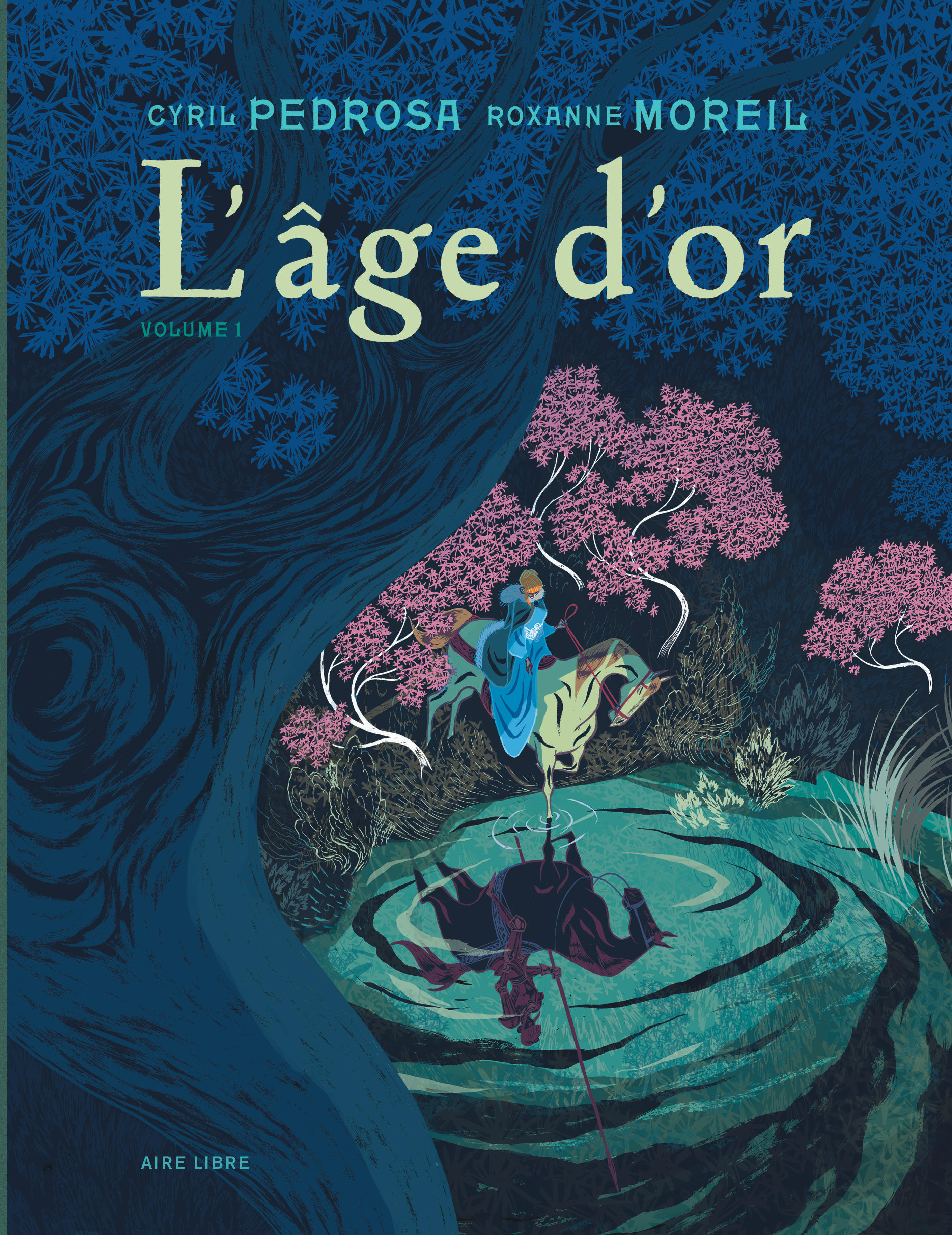 L'AGE D'OR - TOME 1 - L'AGE D'OR T1/2