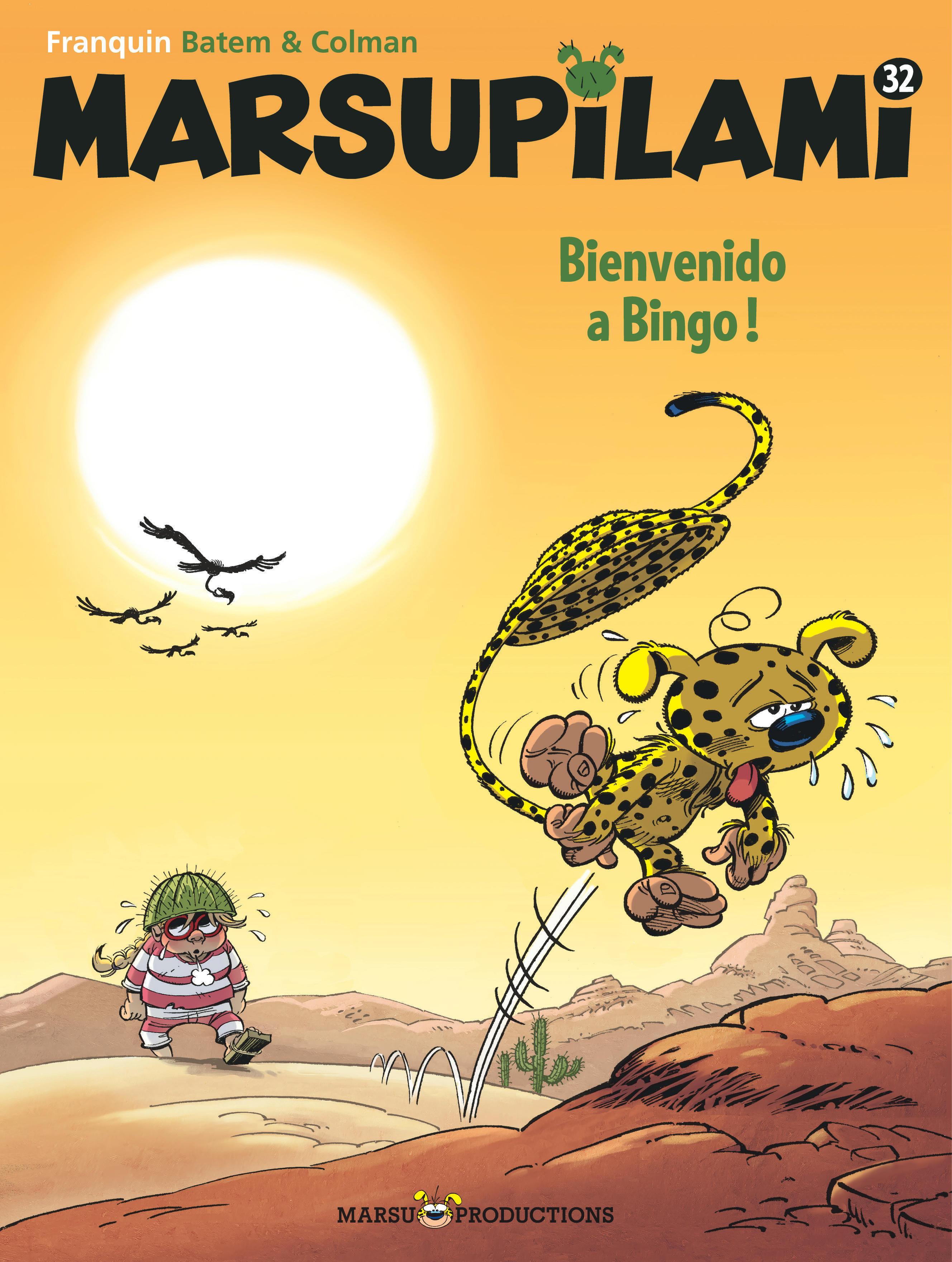 MARSUPILAMI - TOME 32 - BIENVENIDO A BINGO !