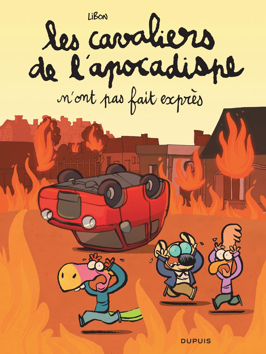 LES CAVALIERS DE L'APOCADISPE - TOME 2 - N'ONT PAS FAIT EXPRES