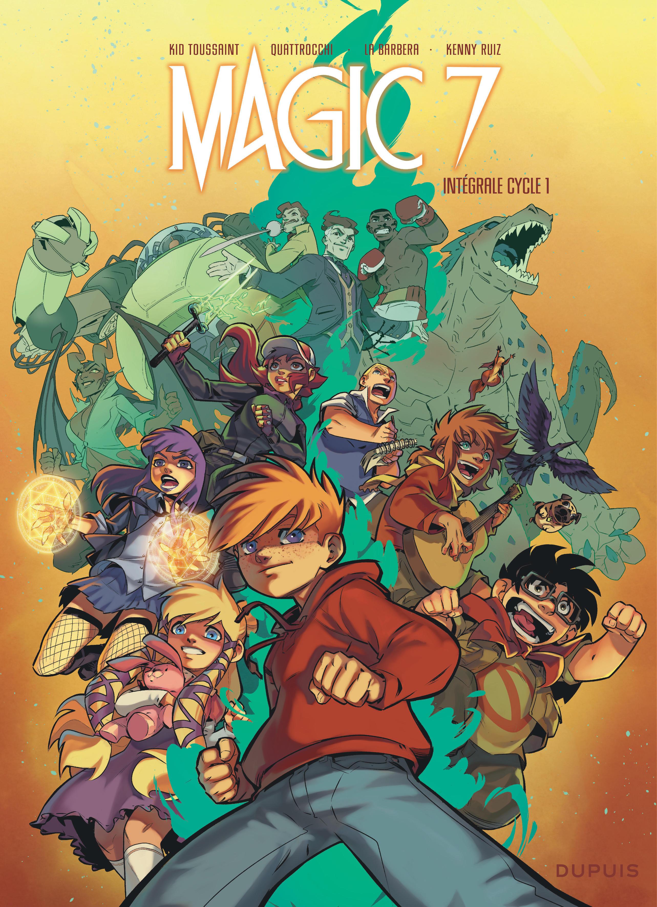 MAGIC 7 ? L'INTEGRALE  - TOME 1 - MAGIC 7 INTEGRALE DU CYCLE 1 - MAGIC 7 - L'INTEGRALE