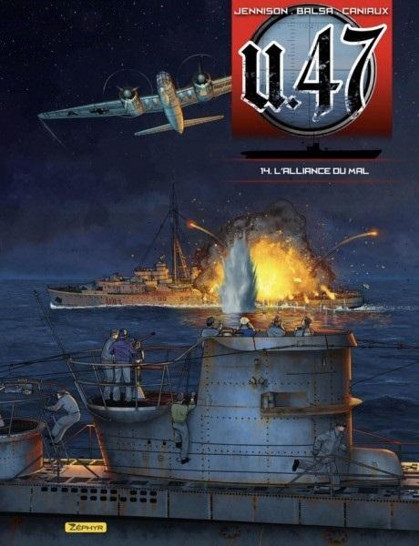BANDE DESSINEE - U-47 - TOME 14 - L'ALLIANCE DU MAL (DOC + EX-LIBRIS)