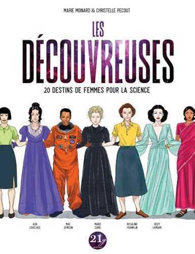 DECOUVREUSES (LES), 20 DESTINS DE FEMMES POUR LA SCIENCE