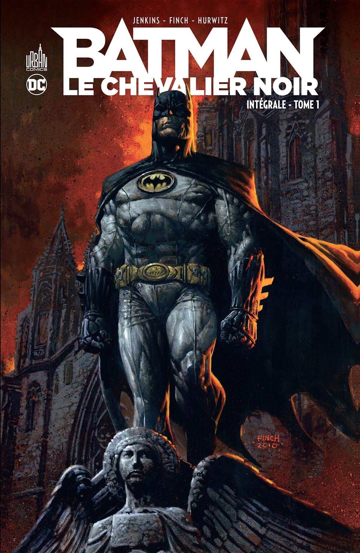 BATMAN LE CHEVALIER NOIR INTEGRALE TOME 1 - DC RENAISSANCE