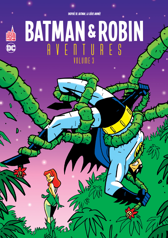 URBAN KIDS - BATMAN & ROBIN AVENTURES TOME 3