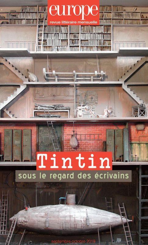 TINTIN SOUS LE REGARD DES ECRIVAINS - N  1085-1086 SEPTEMBRE OCTOBRE 2019