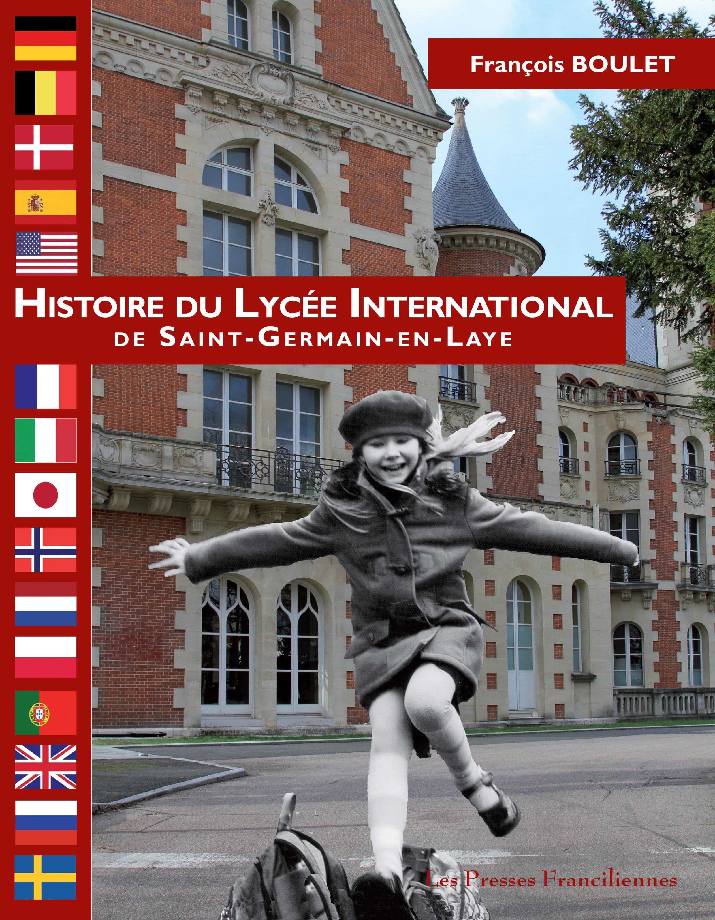 HISTOIRE DU LYCEE INTERNATIONNAL - LIVRE