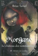 MORGANE T2 - LE CHATEAU DES SOMNAMBULES