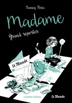MADAME T03 - GRAND REPORTER