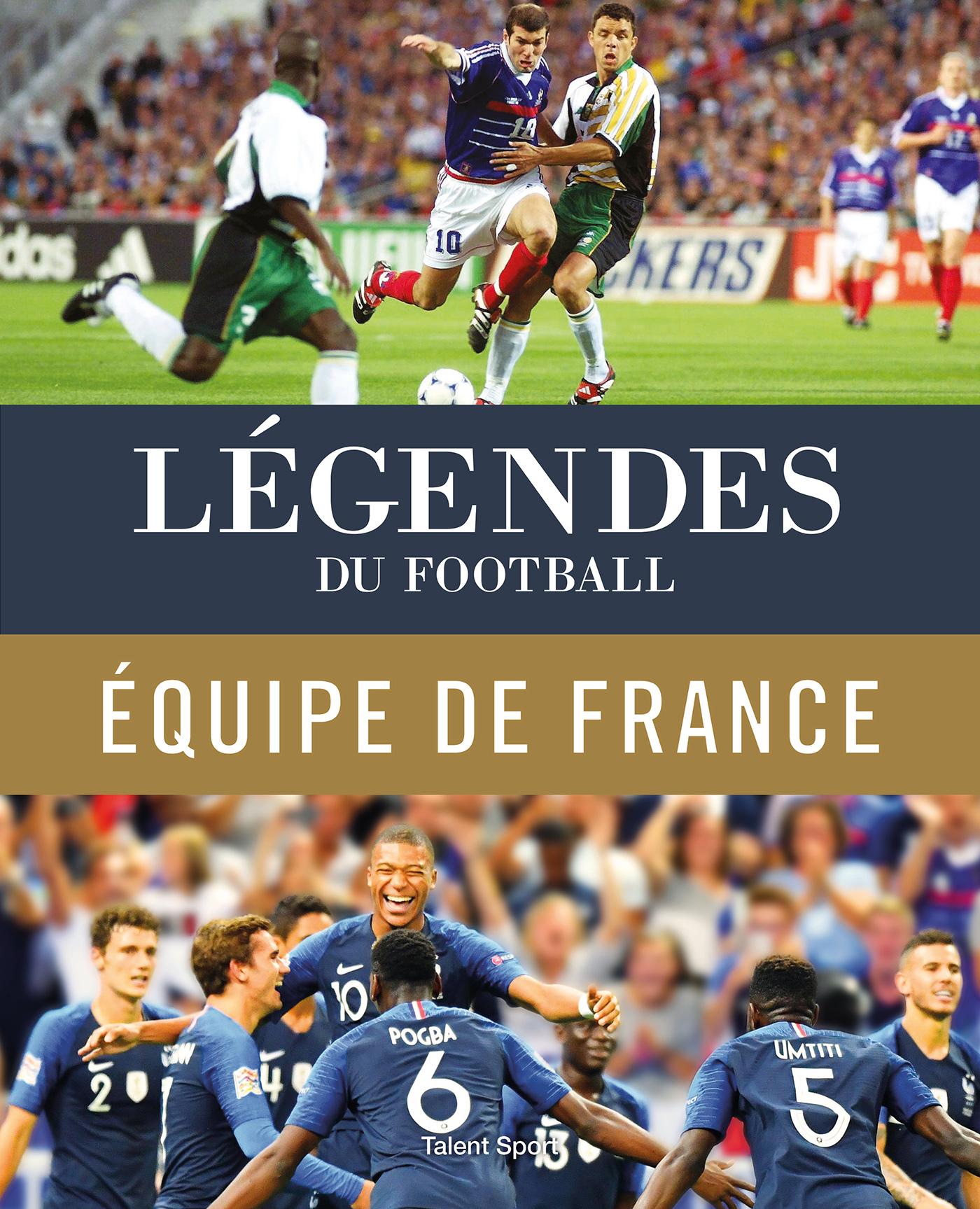 LEGENDES DU FOOTBALL - EQUIPE DE FRANCE