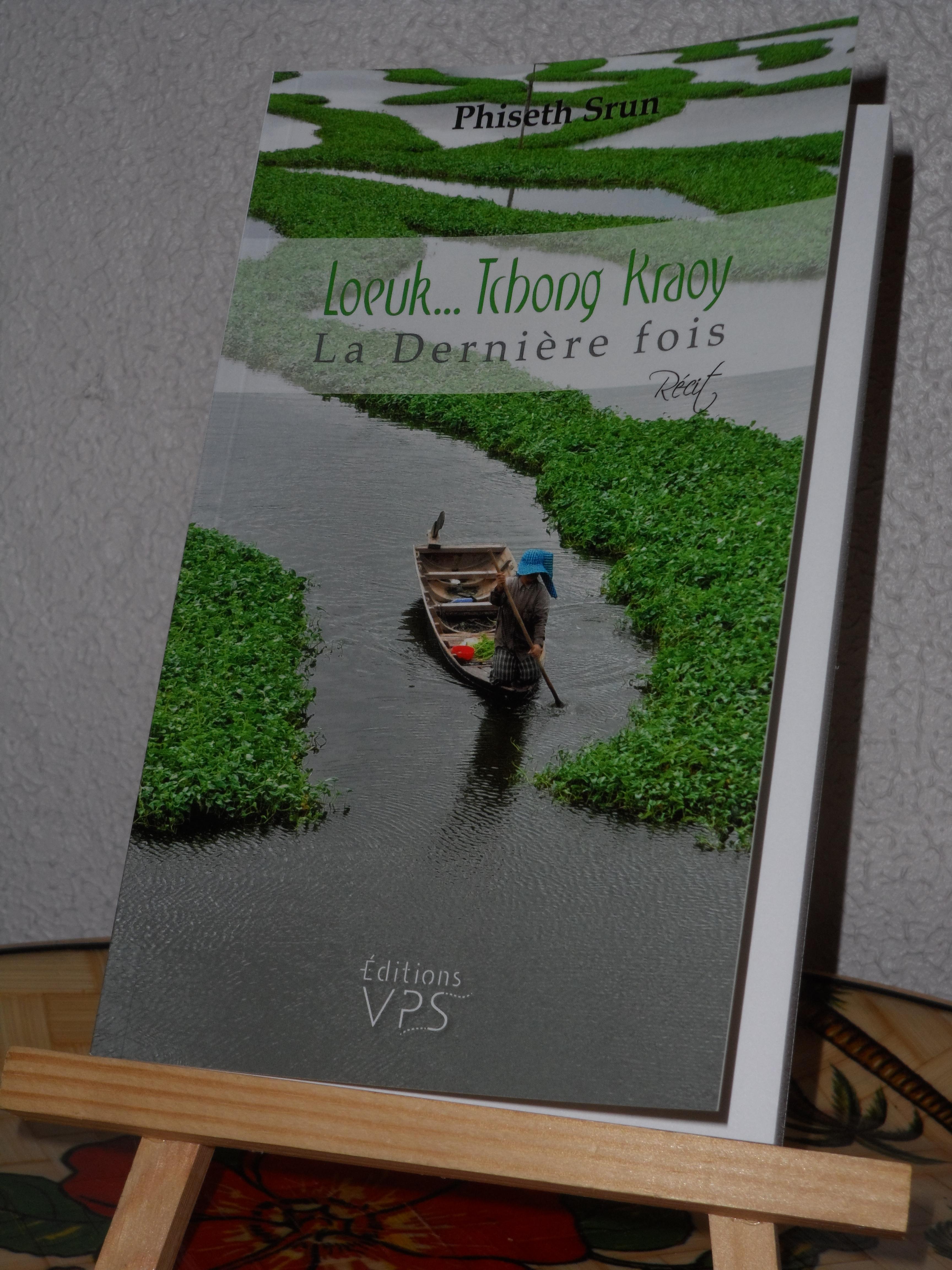 LOEUK...TCHONG KRAOY : LA DERNIERE FOIS