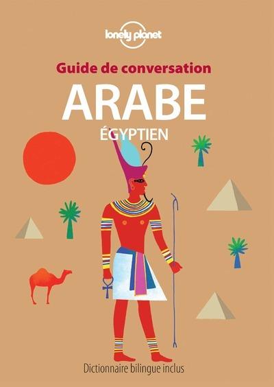 GUIDE DE CONVERSATION ARABE EGYPTIEN 2ED