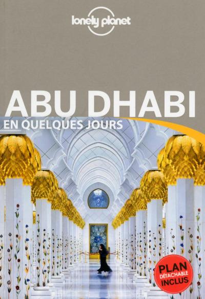 ABU DHABI EN QUELQUES JOURS 1ED