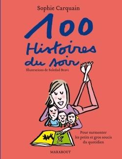 100 HISTOIRES DU SOIR ILLUSTRE