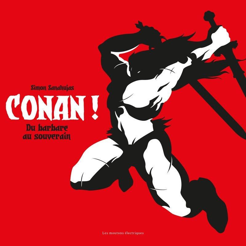 CONAN ! DE BARBARE A SOUVERAIN