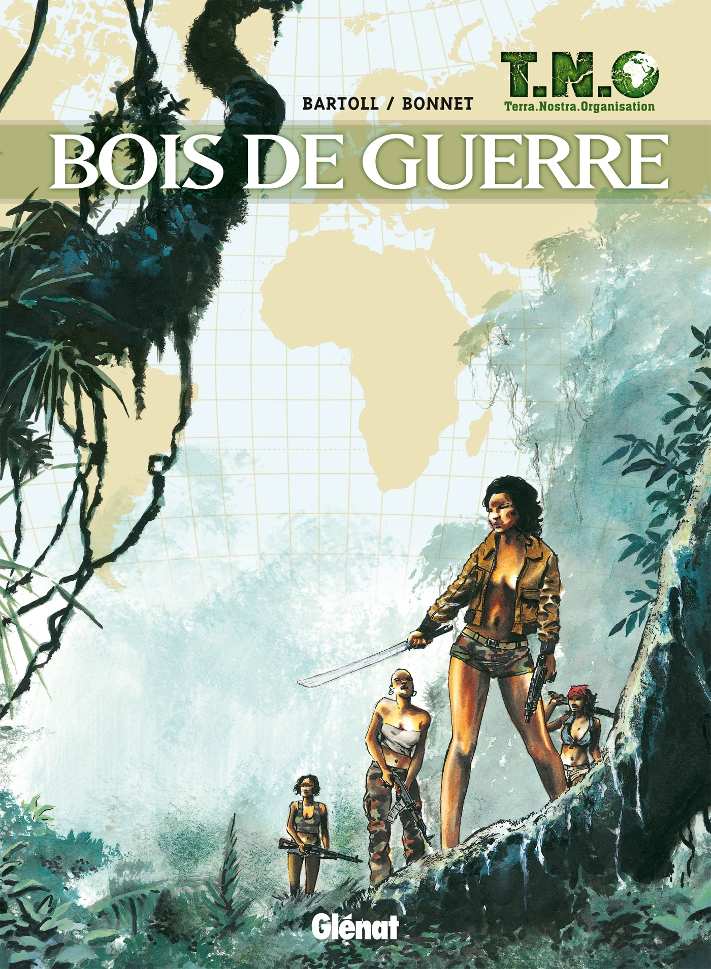 T.N.O. - TOME 03 - BOIS DE GUERRE