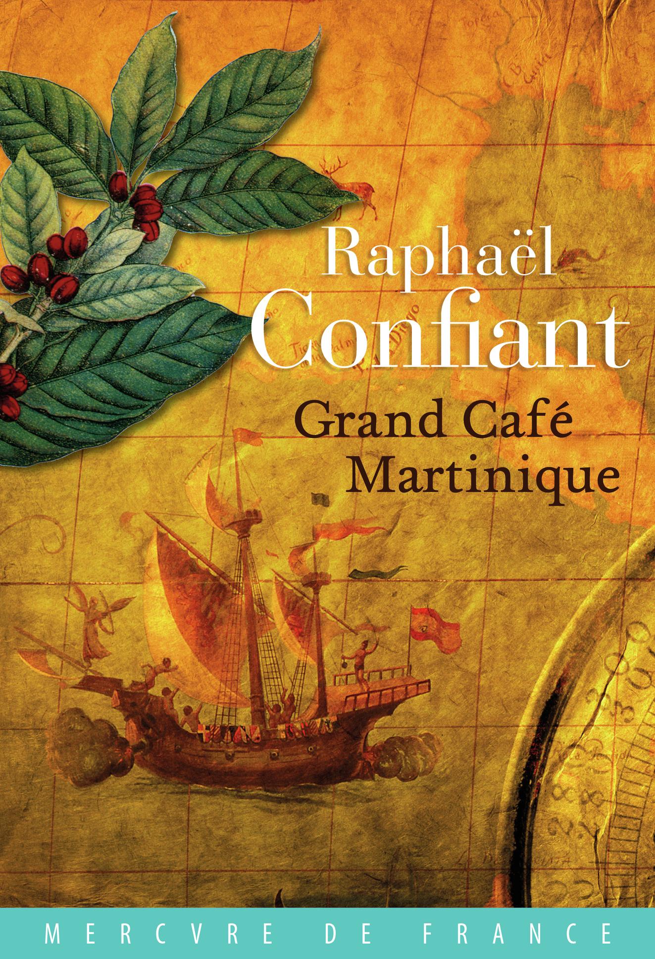 GRAND CAFE MARTINIQUE