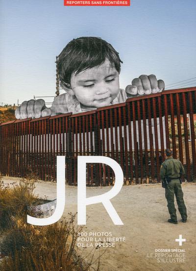 JR - 100 PHOTOS POUR LA LIBERTE DE LA PRESSE