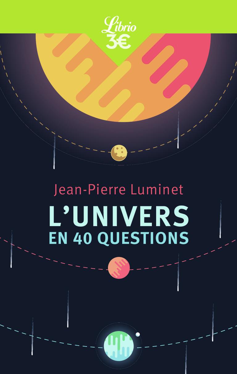 MEMO - L'UNIVERS EN 40 QUESTIONS