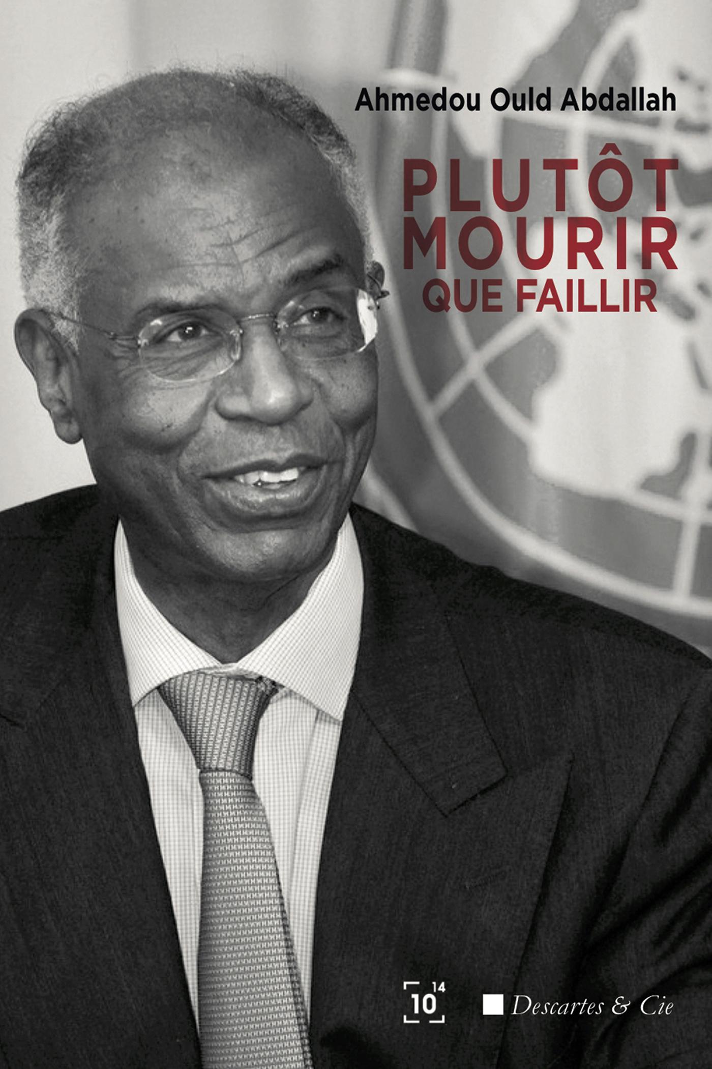 PLUTOT MOURIR QUE FAILLIR