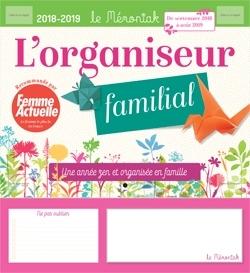 ORGANISEUR MEMONIAK UNE ANNEE ZEN ET ORGANISEE EN FAMILLE AVEC FEMME ACTUELLE 2018-2019