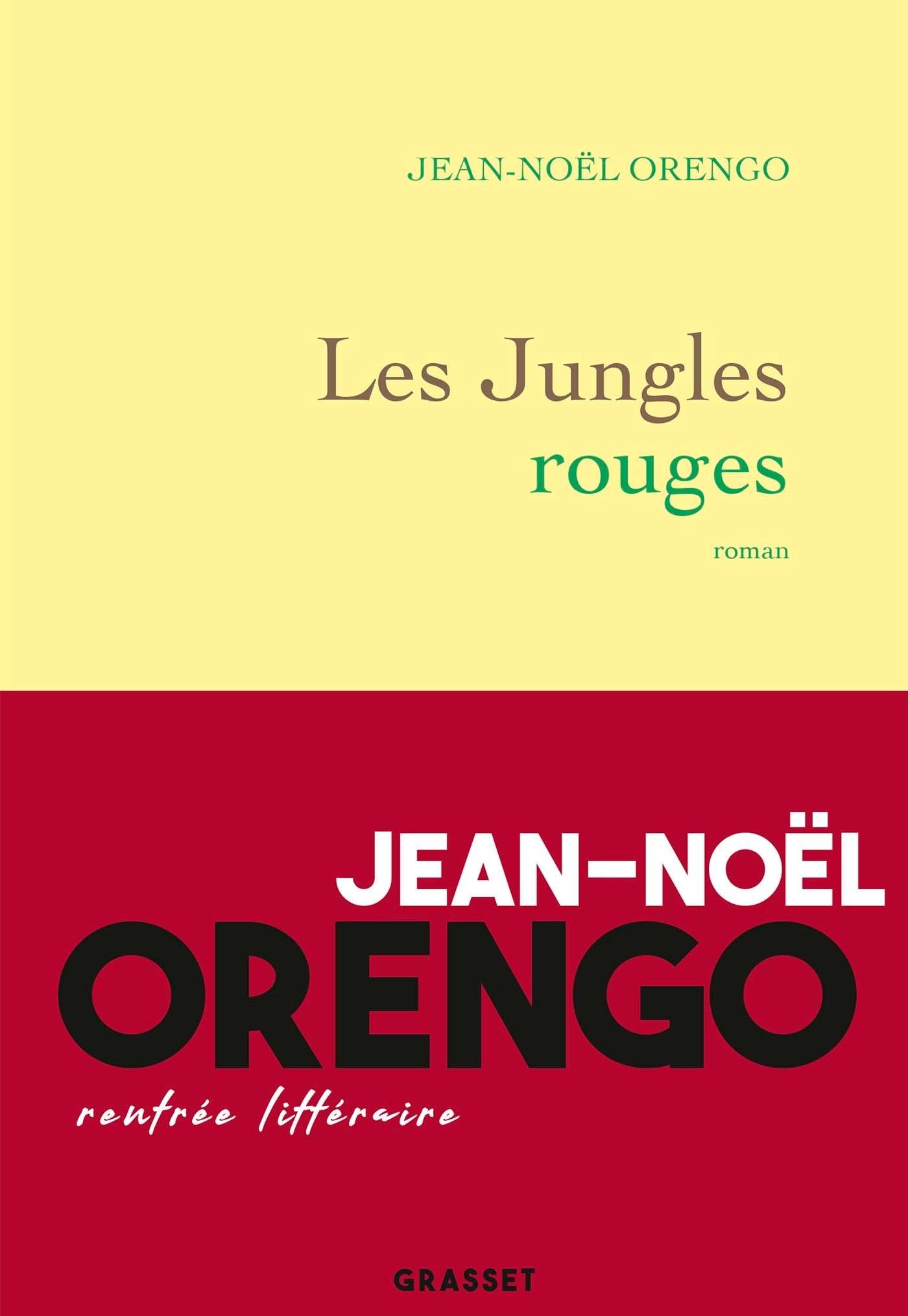 LES JUNGLES ROUGES - ROMAN